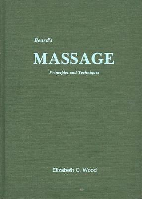 Beard's Massage Soft Tissue, Remedial, Rehab Step-By-Step Photos