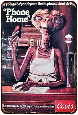 """E.T. Phone Home Coors Light Vintage Metal Sign 8"""" x 12"""""""