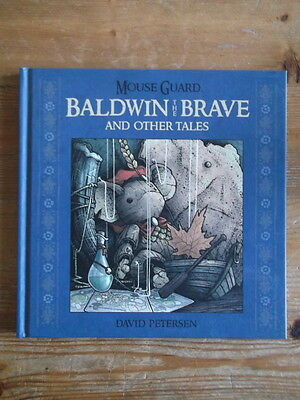Mouse Guard: Baldwin the Brave and Other Tales David Petersen Hardback