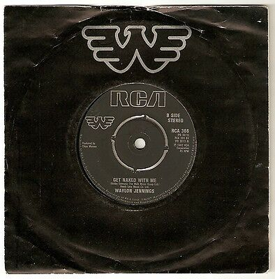 """Waylon Jennings - Just to satisfy you Bw Get naked with me - 7"""" vinyl 1982 A1/B1"""