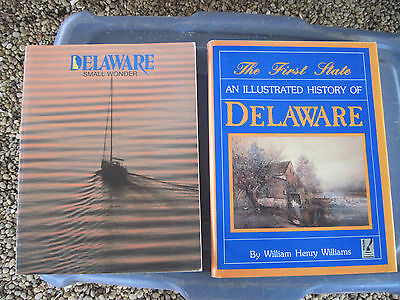 """Illustrated History of Delaware""(HB 223p) & ""DELAWARE Small Wonder""(PB 220pgs.)"