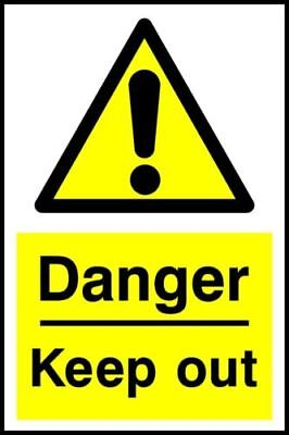 Danger Keep Out A5/A4/A3 Sticker Or Foamex Health & Safety Signs - Weatherproof