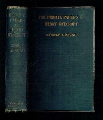 Gissing, George; The Private Papers of Henry Ryecroft. Constable 1903 Fair