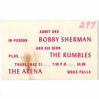 BOBBY SHERMAN & THE RUMBLES Concert Ticket Stub SIOUX FALLS SD 5/21/70 ARENA
