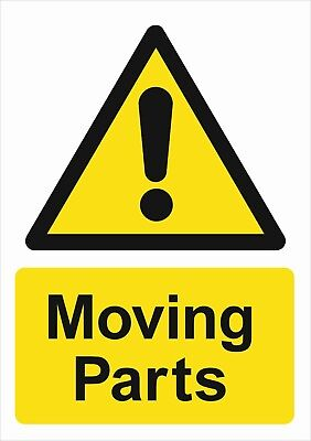 Warning Moving Parts A5/A4/A3 Sticker Or Foamex-  Health & Safety Signs