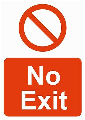 No Exit A5/a4/a3 Sticker Or Foamex Health & Safety Prohibition Sign Weath/proof