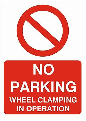 No Parking Wheel Clamping In Operation A5/a4/a3 Sticker/foamex  Parking Signs