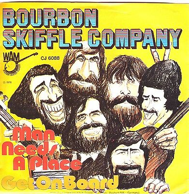 """7"" - BOURBON SKIFFLE COMPANY - Man needs a place"