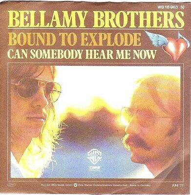 """7"" - BELLAMY BROTHERS - Bound to explode"