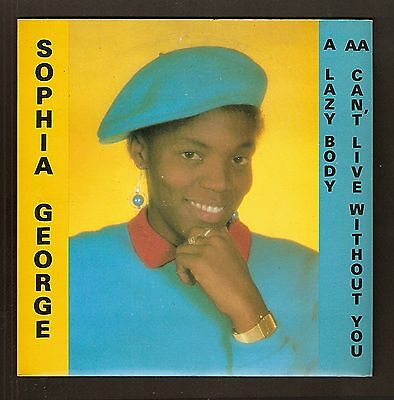 """Sophia George - Lazy Body Bw Can't live without you   7"""" vinyl Reggae 1986"""
