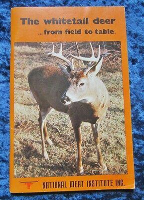 he National Meat Institute of Montreal Book on Deer Preparations and Recipes