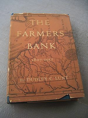 The Farmers Bank 1807-1957 by Dudley Lunt..History of DE Oldest Bank..307pgs..