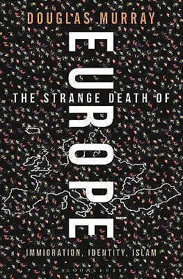 The Strange Death of Europe, Murray, Douglas