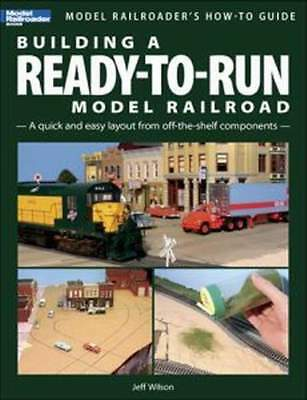 Kalmbach Book Building A Ready-To-Run Model Railroad