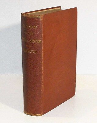 A Treatise on Diseases of the Nervous System Hammond 1871 First Edit Neurology