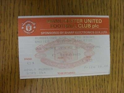 04/12/1991 Ticket: Manchester United v Oldham Athletic [Football League Cup] (fo