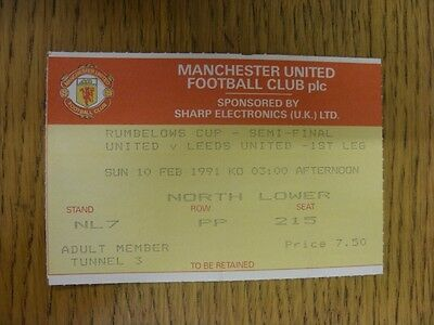 10/02/1991 Ticket: Football League Cup Semi-Final, Manchester United v Leeds Uni