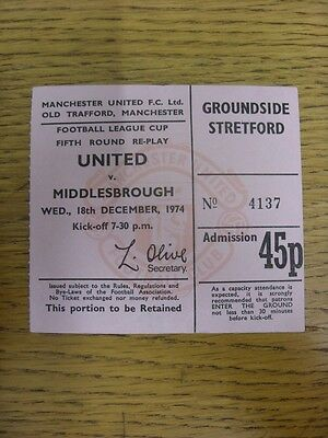 18/12/1974 Ticket: Manchester United v Middlesbrough [Football League Cup Replay