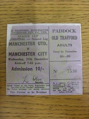 17/12/1969 Ticket: Football League Cup Semi-Final, Manchester United v Mancheste