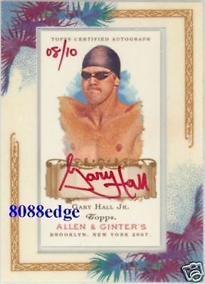 2007 Allen & Ginter's Red Auto: Gary Hall Jr #8/10 Autograph Olympic Champion