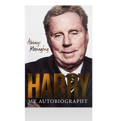 Harry Redknapp Signed Autobiography - Always Managing Autograph