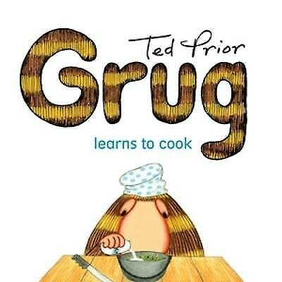 New, Ted Prior. Grug Learns To Cook. 9780731814022