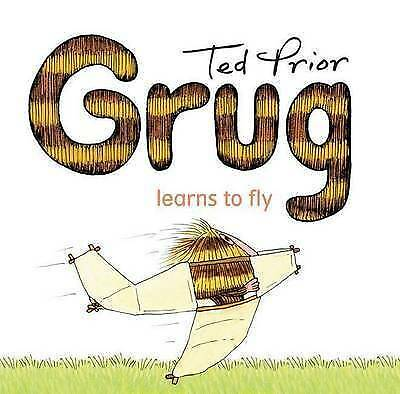 New, Ted Prior. Grug Learns To Fly. 9780731814350