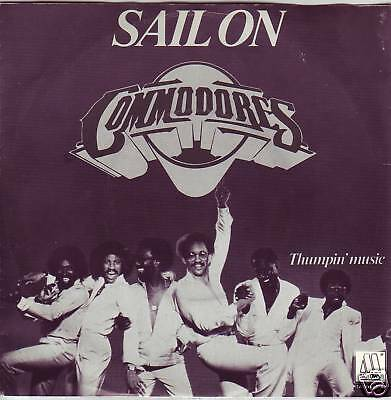 """""""7"""" - COMMODORES - Sail on"""