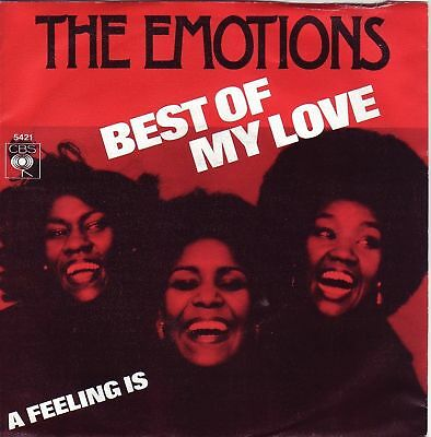 """""""7"""" - THE EMOTIONS - Best of my love"""