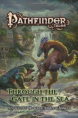 Pathfinder Tales: Pathfinder Tales: Through the Gate in the Sea 37-Howard Andrew