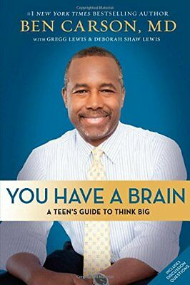 You Have a Brain: A Teen's Guide to Think Big-Ben Carson