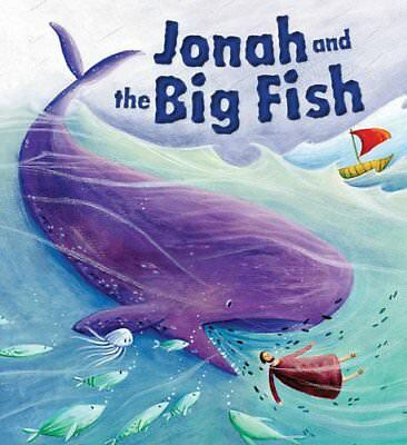 My First Bible Stories Old Testament: Jonah and the Big Fish-Katherine Sully