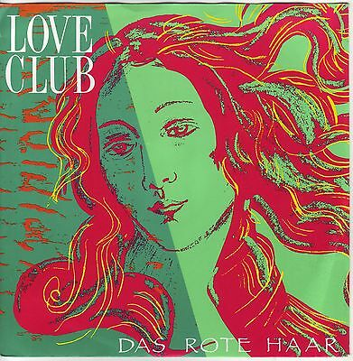 """7"" - LOVE CLUB - Das rote Haar"