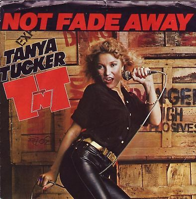 """7"" - TANYA TUCKER - Not fade away - USA-Pressung !!!"