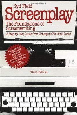 Screenplay: The Foundations of Screenwriting,Syd Field