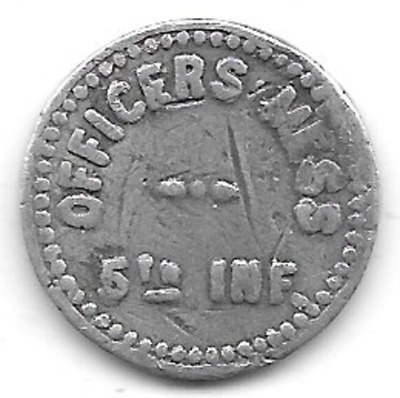 Officer's Mess, 5th Inf., Good For 5c, Portland, ME  Maine Military Token