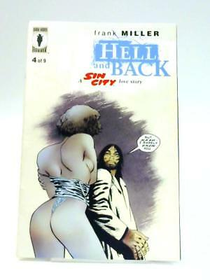 Hell and Back: A Sin City Love Story No. 4 of 9 Book (Frank Miller) (ID:02388)