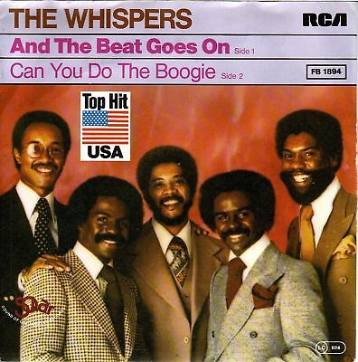 """""""7"""" - THE WHISPERS - And the beat goes on - RAR !!!"""