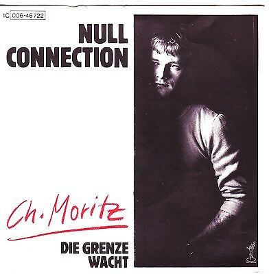"""""""7"""" - CH. MORITZ - Null Connection - near MINT !!!"""