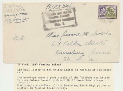 "Gilbert & Ellice Is/ Fanning Is 1945 Censor Cover To Usa, Boxed ""censor #1"" H/s"