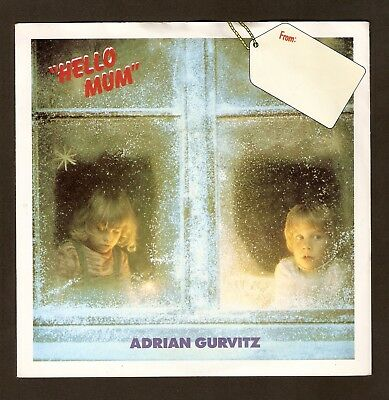 """Adrian Gurvitz  - Hello Mum Bw No one can take your place   7"""" vinyl  1983 A1/B1"""