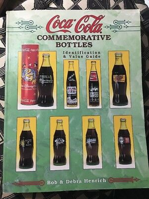 COCA COLA COMMEMORATIVE BOTTLES IDENTIFICATION GUIDE COLLECTIBLES by HENRICH PB