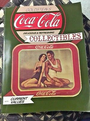 Goldstein's Guide To Delicious & Refreshing Coca Cola Collectibles Coke Pb