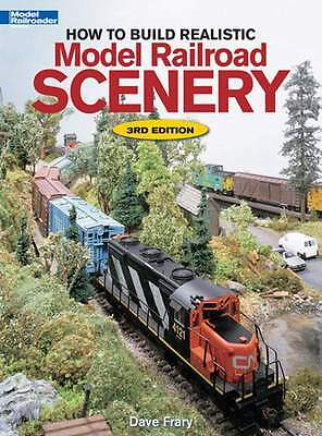 KALMBACH BOOK HOW TO BUILD REALISTIC MODEL RAILROAD SCENERY 3rd EDITION