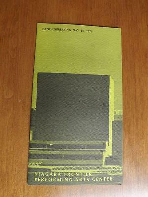Niagara Frontier Performing Arts Center Groundbreaking Flyer 1970 Canada