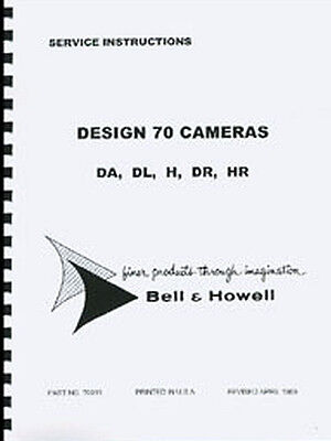 Bell & Howell 70 DR, DA, DL, H, HR Repair Manual