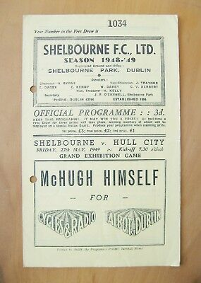 SHELBOURNE v HULL CITY Friendly 1948/1949 *Good Condition Football Programme*