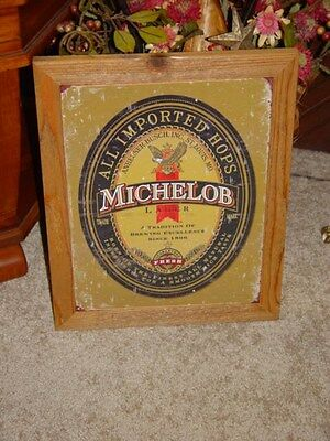 Michelob Beer  Logo Custom Man Cave Cedar Framed Retro Metal Bar Sign