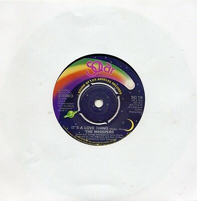 """THE WHISPERS - IT'S A LOVE THING - 80's SOUL - 7"""" VINYL"""