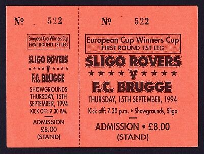 SLIGO ROVERS v CLUB BRUGGE BRUGES ECWC 1994/1995 UNUSED Ticket *Exc Condition*